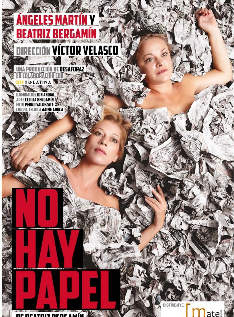 NO HAY PAPEL.   Beatriz Bergamín  y Angeles Martínez.  Dirección Víctor Velasco.